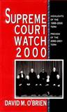 Supreme Court Watch 2000, O'Brien, David, 0393976858