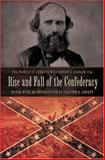 Rise and Fall of the Confederacy : The Memoir of Senator Williamson S. Oldham, CSA, Oldham, Williamson Simpson, 0826216854