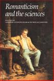 Romanticism and the Sciences, Cunningham, Andrew and Jardine, Nicholas, 0521356857
