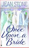 Once upon a Bride, Jean Stone, 0553586858