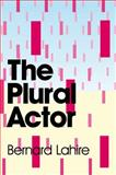 The Plural Actor 9780745646855