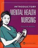 Introduction Mental Health Nursing, Daniel and Womble, Donna M., 0781736854