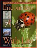 Encounters with Life : General Biology Laboratory Manual, Wachtmeister, Hans F. E. and Scott, Larry J., 0895826852
