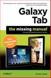 Galaxy Tab : The Missing Manual-Covers Samsung Touchwiz Interface, Gralla, Preston, 1449396852