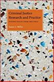 Criminal Justice Research and Practice : Diverse Voices from the Field, , 1555536859