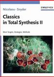Classics in Total Synthesis II : More Targets, Strategies, Methods, Nicolaou, K. C. and Snyder, S. A., 3527306854