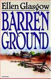 Barren Ground, Ellen Glasgow, 015610685X