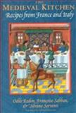 The Medieval Kitchen, Odile Redon and Françoise Sabban, 0226706850