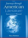 Journeys through American Literature, Shulman, Myra, 0472086855