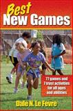Best New Games, Dale N. LeFevre, 0736036857