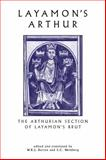 Layamon's Arthur : The Arthurian Section of Layamon's Brut, Barron, W. R. J. and Weinberg, S. C., 0859896854