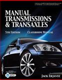 Manual Transmissions and Transaxles, Erjavec and Erjavec, Jack, 1435426851
