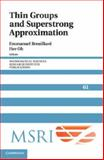 Thin Groups and Superstrong Approximation, , 1107036852