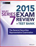 Wiley Series 7 Exam Review 2015 + Test Bank 3rd Edition