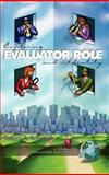 Exploring Evaluator Role and Identity, , 1931576858