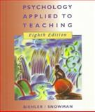 Psychology Applied to Teaching, Biehler, Robert F. and Snowman, Jack, 0395776856
