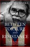 Oscar Lopez Rivera 1st Edition