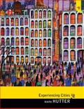 Experiencing Cities, Hutter, Mark, 0205816851