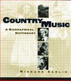 Country Music, Richard Carlin, 0415866855