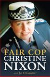 Fair Cop, Nixon, Christine and Chandler, Jo, 0522856853