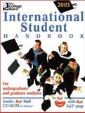 The College Board International Student Handbook 2003, College Board Staff, 0874476852
