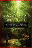 My Conversations with God, Henry A. Buchanan, 1425976859