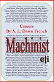 Careers: Machinist, A. L. French, 1499786859
