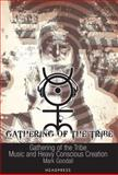 Gathering of the Tribe, Mark Goodall, 1900486857
