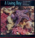 A Living Bay, Lovell Langstroth and Libby Langstroth, 0520216865