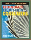 Economic Education for Consumers, Stafford, Alan D. and Miller, Roger LeRoy, 0538686863
