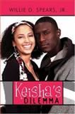 Keisha's Dilemm, Spears, Willie D., 1424186862