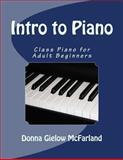 Intro to Piano, Donna McFarland, 1490976868
