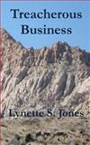 Treacherous Business, Lynette Jones, 1499126867