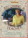 Becoming a Teacher, Parkay, Forrest W. and Stanford, Beverly Hardcastle, 0205316867