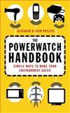 The Powerwatch Handbook, Jean Philips and Alasdair Philips, 0749926864