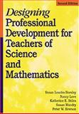 Designing Professional Development for Teachers of Science and Mathematics, Loucks-Horsley, Susan and Love, Nancy, 0761946861