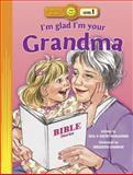 I'm Glad I'm Your Grandma, Bill Horlacher and Kathy Horlacher, 0784716862