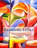 Ramon H. Lopez, Ramon Lopez, 1500236861