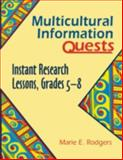 Multicultural Information Quests, Marie E. Rodgers, 1563086867