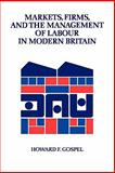 Markets, Firms, and the Management of Labour in Modern Britain 9780521426862