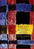 Race and Ethnic Relations : American and Global Perspectives, Marger, Martin N., 0534536867