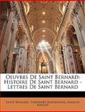 Oeuvres de Saint Bernard, Saint Bernard and Theodore Ratisbonne, 1143386868