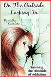 On the Outside Looking In, Kathy Carniero, 1484016866