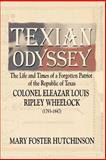 Texian Odyssey, Mary Foster Hutchinson, 157168686X