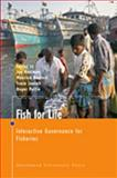 Fish for Life : Interactive Governance for Fisheries, , 9053566864