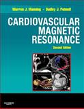 Cardiovascular Magnetic Resonance, Manning, Warren J. and Pennell, Dudley J., 0443066868