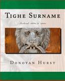 Tighe Surname, Donovan Hurst, 0985696869