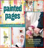 Painted Pages, Sarah Ahearn Bellemare, 1592536867