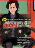 141 Creative Strategies for Reaching Adolescents with Anger Problems, Carr, Tom, 188963686X