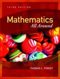 Mathematics All Around, Pirnot, Thomas L., 0321356861